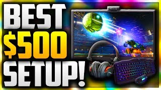 ULTIMATE $500 BUDGET GAMING SETUP FOR NEW CONTENT CREATORS! BEST GAMING SETUP FOR ONLY $500 IN 2018!