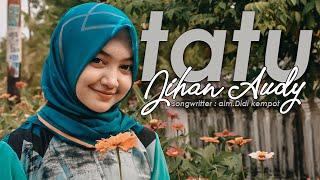 Download lagu Tatu Jihan Audy Mp3