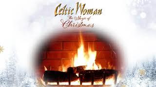 O Come, O Come Emmanuel (Audio) - Celtic Woman (Video)