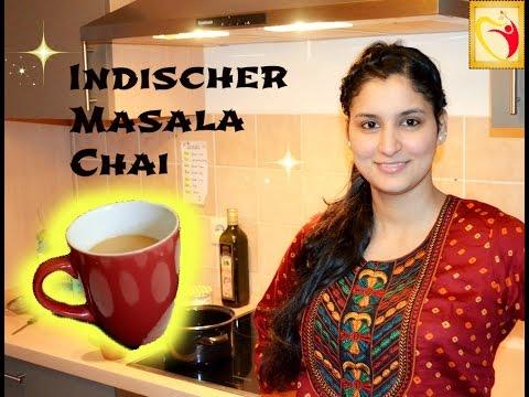 Masala Chai - Indischer Gewürztee - indisch Kochen
