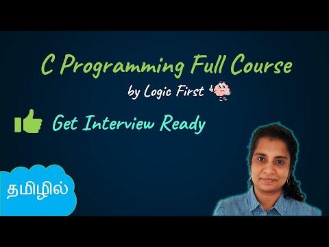 C programming in Tamil | Complete C Programming course (2021)  | C tutorial - தமிழ்