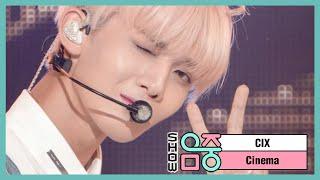 [쇼! 음악중심] 씨아이엑스 - 시네마 (CIX - Cinema), MBC 210306 방송