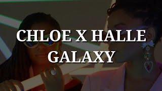 Chole X Halle   Galaxy (Lyrics)