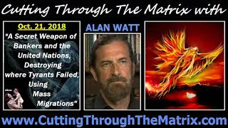 Alan Watt (Oct 21, 2018) A Secret Weapon of Bankers and the United Nations