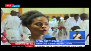 Friday Briefing: Kenya seeks to win its first karate world championship in Tokyo 14/10/2016