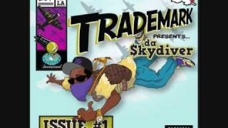 Trademark Da Skydiver Ft. Curren$y - We Go On