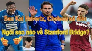 Sau Kai Havertz, Chelsea sẽ đón ngôi sao nào về Stamford Bridge?