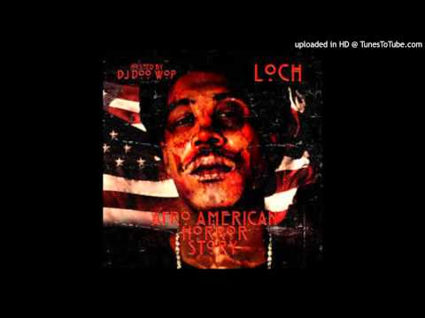 "Loch - ""Dreams"" Prod by Doom from Afro American Horror Story mixtape"