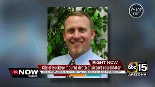 City of Buckeye mourns death of airport coordinator