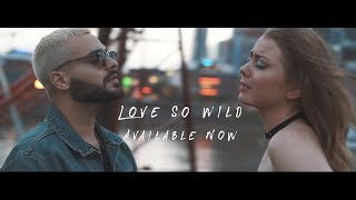 Love so Wild - Rae Beale & Arlo