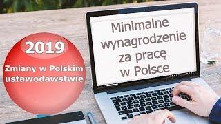 2019. Минимальная зарплата в Польше/Minimalne wynagrodzenie 2019.