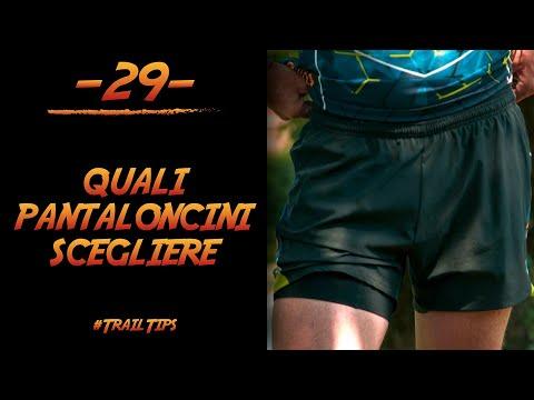 33c9cec0a30a #TrailTips 29 - Abbigliamento: quali pantaloncini scegliere