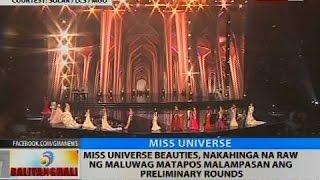 BT: Miss Universe Beauties, nakahinga na raw ng maluwag matapos malampasan ang preliminary rounds