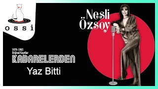 Nesli Özsoy / Yaz Bitti