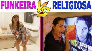 FUNKEIRA VS RELIGIOSA
