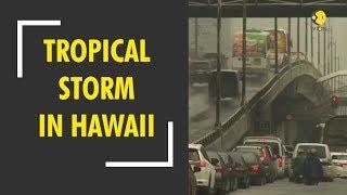 Tropical storm wreaks Havoc in Hawaii