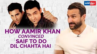 How Aamir Khan convinced Saif Ali Khan to do Dil Chahta Hai | Sit With Hitlist