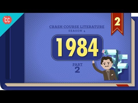 George Orwell's 1984, Part 2: Crash Course Literature #402
