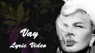 Sezen Aksu - Vay (Lyrics | Şarkı Sözleri)