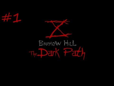 Barrow Hill: The Dark Path - Episode 1 - Gushing