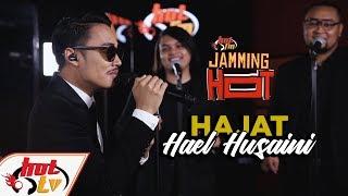 HAJAT (LIVE) Hael Husaini   JammingHot