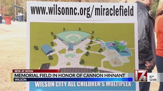 Wilson to build 'Miracle Field' in honor of Cannon Hinnant