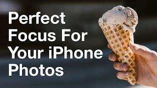 3 Secret iPhone Camera Features For Perfect Focus