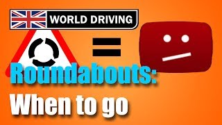 When To Go At Busy UK Roundabouts - Hesitation At Roundabouts?