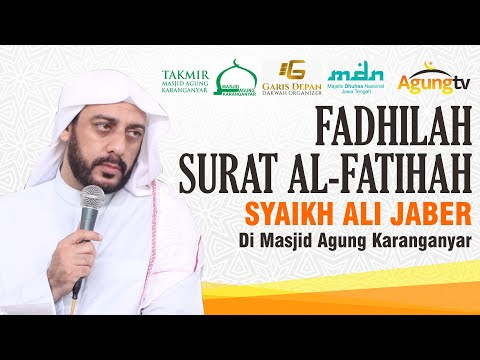 SYAIKH ALI JABER DI MASJID AGUNG KARANGANYAR - FADHILAH SURAT AL FATIHAH