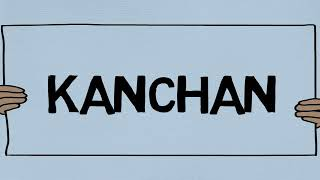 What does Kanchan Mean?