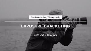 How to Use Exposure Bracketing