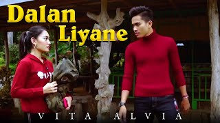 Download lagu Vita Alvia Dalan Liyane Mp3