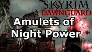 Skyrim: Amulets of Night Power Quest - Vampire Lord (Dawnguard DLC)