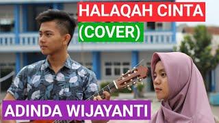 Halaqah Cinta (Cover)   Adinda Wijayanti