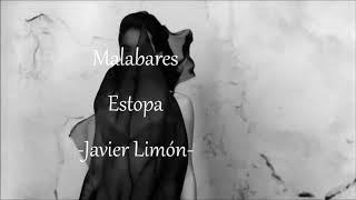 Malabares [ Estopa ] ~ Javier Limón