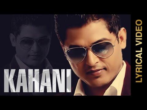Kahani Lyrical Video  Feroz Khan