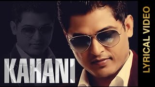 Kahani Lyrical Video  Feroz Khan