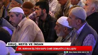 Dr. Burhan İşleyen Kapu Cami cemaatiyle buluştu