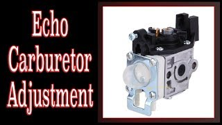 echo weed eater carburetor adjustment - Thủ thuật máy tính