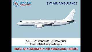 Hire Credible Air Ambulance Service in Dibrugarh and Allahabad