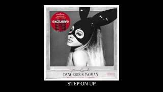 Ariana Grande - Step On Up (Target Exclusive) (Official Audio)