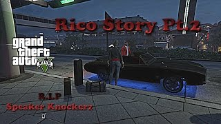 Speaker Knockerz   Rico Story PT.2 (GTA5 Music Video)