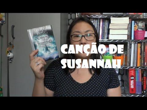 RESENHA - Canção de Susannah (A Torre Negra VI), Stephen King