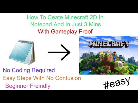 How To Create Minecraft In 2d In Notepad and In Just 3 Mins