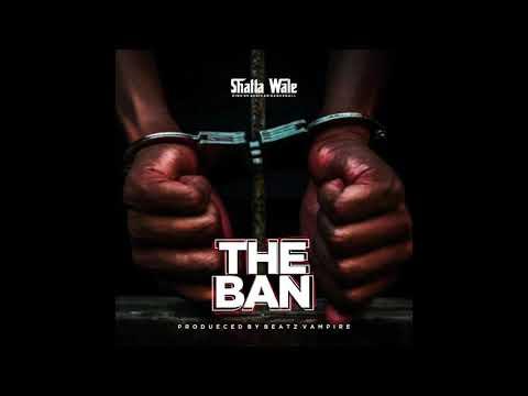 """Shatta Wale – """"The Ban"""" (Pantang)"""