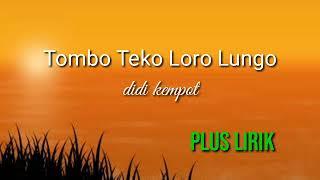 Lagu baru Didi kempot dengan LirikTombo Teko Loro Lungo...