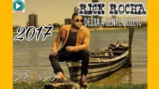 RICK ROCHA   DEIXA A GENTE QUIETO