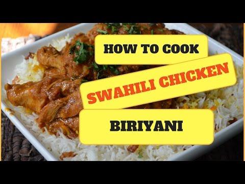 SWAHILI CHICKEN BIRIYANI   COMFORT FOOD   EASY
