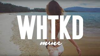 WHTKD   Mine