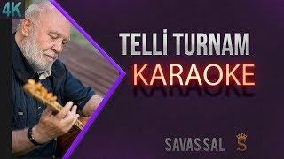 Telli Turnam Karaoke 4K